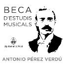 XXXII CONVOCATÒRIA DE LA BECA D'ESTUDIS MUSICALS ANTONIO PÉREZ VERDÚ 2021